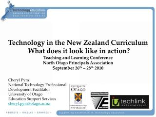Technology in the New Zealand Curriculum  What does it look like in action?