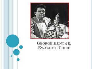 George Hunt Jr. Kwakiutl Chief