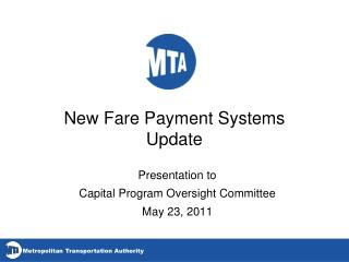 New Fare Payment Systems Update