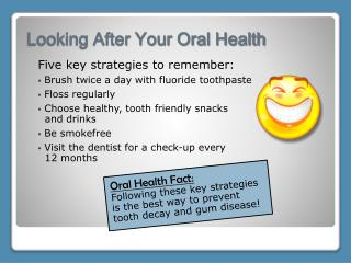 Looking After Your Oral Health
