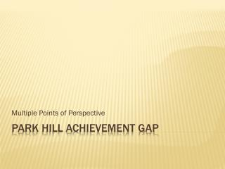 Park Hill Achievement Gap
