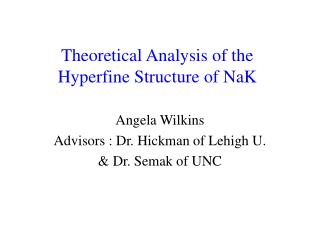 Theoretical Analysis of the Hyperfine Structure of NaK