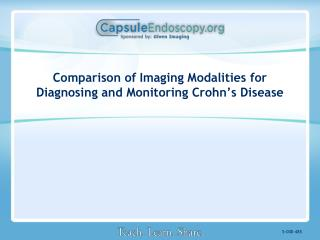 Comparison of Imaging Modalities for Diagnosing and Monitoring Crohn's Disease