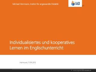 Individualisiertes und kooperatives Lernen im Englischunterricht