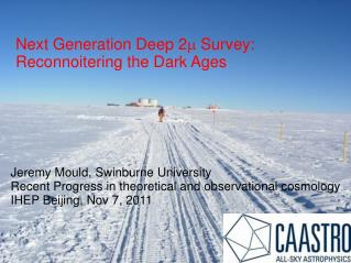 Next Generation Deep 2 m  Survey:  Reconnoitering the Dark Ages