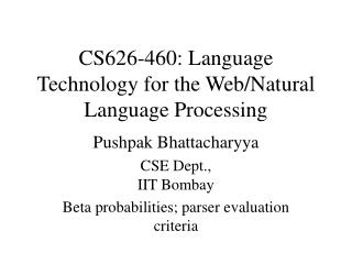 CS626-460: Language Technology for the Web/Natural Language Processing