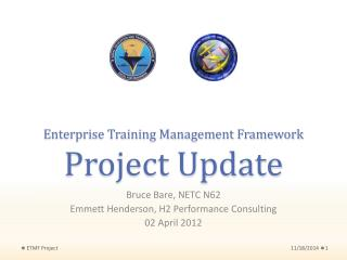 Enterprise Training Management Framework Project Update