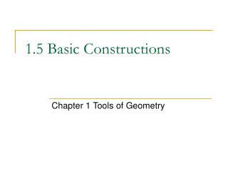1.5 Basic Constructions
