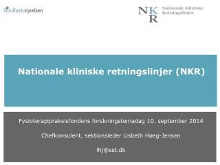 Nationale kliniske retningslinjer (NKR)