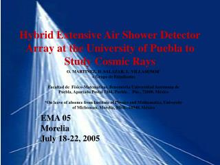 Hybrid Extensive Air Shower Detector Array at the University of Puebla to Study Cosmic Rays