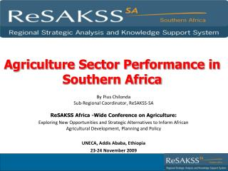 Agriculture Sector Performance in Southern Africa