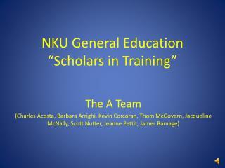 "NKU General Education ""Scholars in Training"""