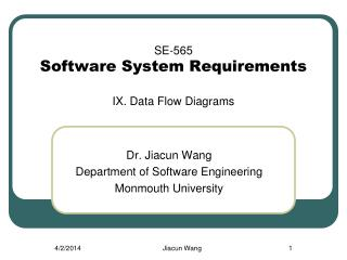 SE-565 Software System Requirements  IX. Data Flow Diagrams