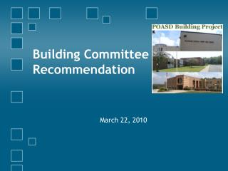 Building Committee Recommendation