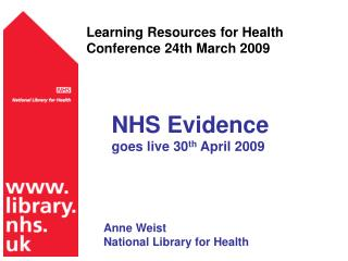 Learning Resources for Health Conference 24th March 2009