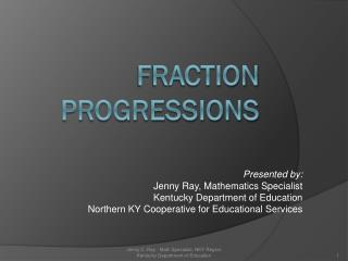 Fraction Progressions