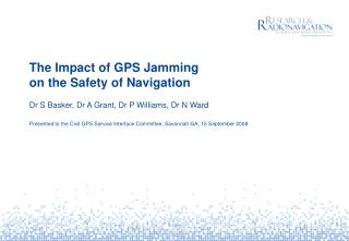 The Impact of GPS Jamming on the Safety of Navigation