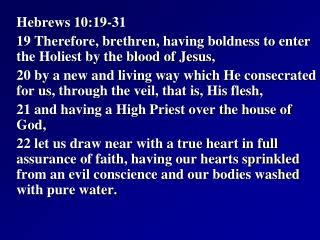 Hebrews 10:19-31