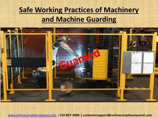 Safe Working Practices of Machinery and Machine Guarding
