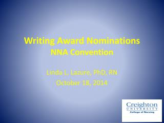 Writing Award Nominations NNA Convention