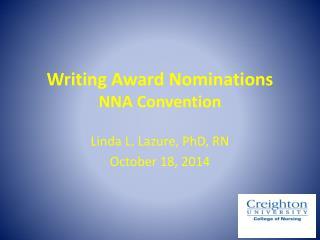 Writing Award Nominations NNA Convention