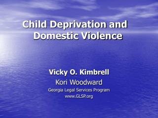 Child Deprivation and  Domestic Violence
