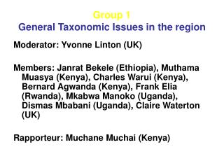 Group 1 General Taxonomic Issues in the region