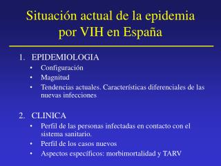 Situaci n actual de la epidemia por VIH en Espa a