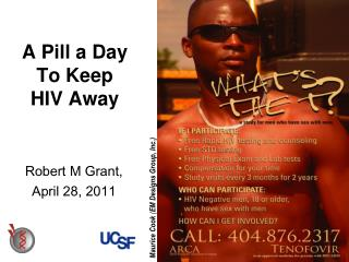 A Pill a Day  To Keep  HIV Away