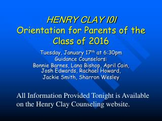 HENRY CLAY I0I Orientation for Parents of the Class of 2016