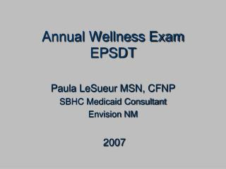 Annual Wellness Exam EPSDT