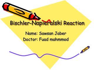 Bischler- Napieralski  Reaction