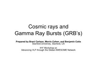 Cosmic rays and  Gamma Ray Bursts (GRB's)