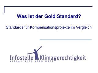 Was ist der Gold Standard?