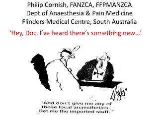 'Hey, Doc, I've heard there's something new…'