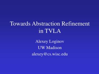 Towards Abstraction Refinement in TVLA