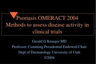 Psoriasis OMERACT 2004  Methods to assess disease activity in clinical trials
