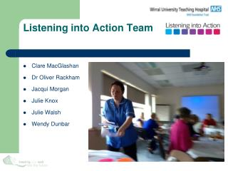Listening into Action Team