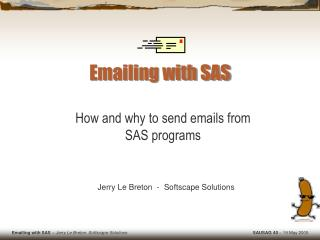 Emailing with SAS