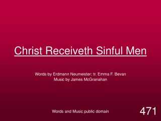 Christ Receiveth Sinful Men