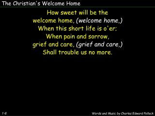 The Christian's Welcome Home