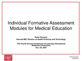 Individual Formative Assessment Modules for Medical Education