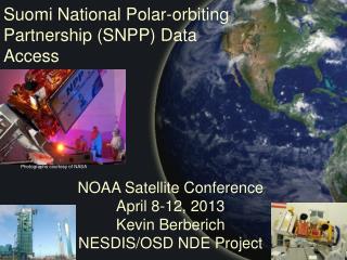 Suomi National Polar-orbiting  Partnership (SNPP) Data  Access