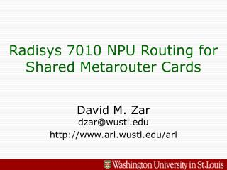 Radisys 7010 NPU Routing for Shared Metarouter Cards