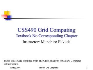 CSS490 Grid Computing Textbook No Corresponding Chapter