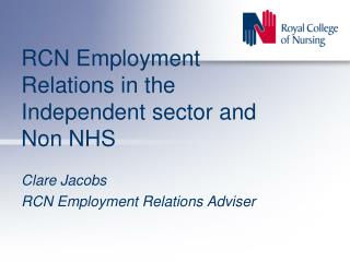 RCN Employment Relations in the Independent sector and Non NHS