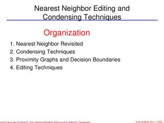 Nearest Neighbor Editing and  Condensing Techniques