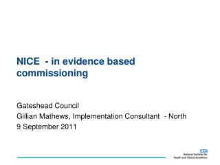 NICE  - in evidence based commissioning