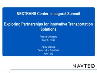 NEXTRANS Center  Inaugural Summit Exploring Partnerships for Innovative Transportation Solutions