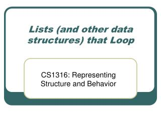 Lists (and other data structures) that Loop